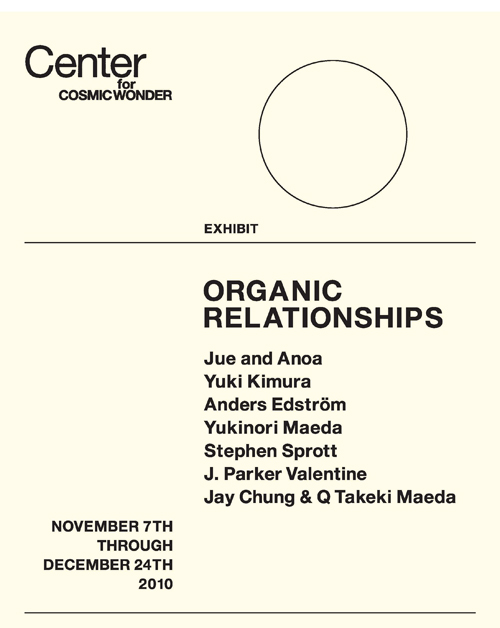 "11/6 ""ORGANIC RELATIONSHIPS"" Opning Party @青山 Center for COSMIC WONDER"